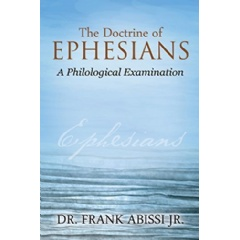 The Doctrine of Ephesians