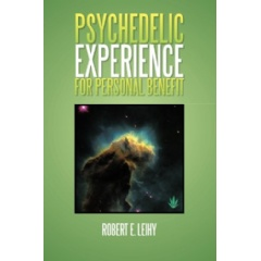 Psychedelic Experience for Personal Benefit