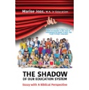 Essay on America�s Education Illuminates Shadows in the System