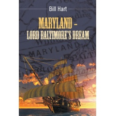 Maryland – Lord Baltimore's Dream