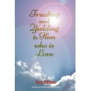 Terry Williams�s Latest Book to Bring Spiritual Awakening and Relationship