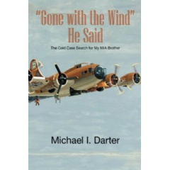 """Gone with the Wind,"" He Said