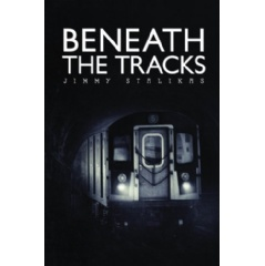 Beneath the Tracks