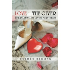 Love�the Giver: The Dilemma of Givers and Takers