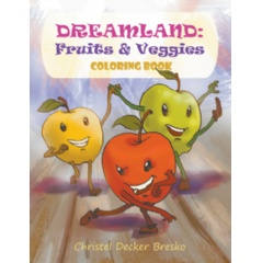 Dreamland: Fruits & Veggies Coloring Book