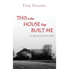 This is the House that Built Me