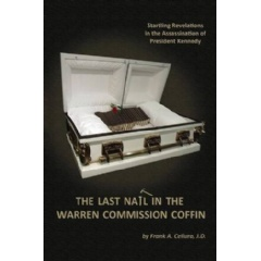 The Last Nail in the Warren Commission Coffin