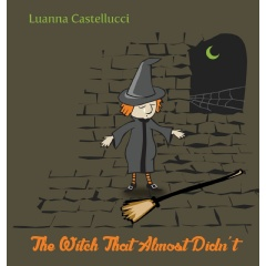 The Witch That Almost Didn't
