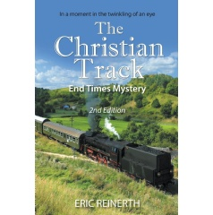 The Christian Track 2nd Edition: End Times Mystery