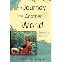 A Journey into Another World: Sojourn in Suriname