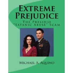 Extreme Prejudice: The Presidio Satanic Abuse Scam