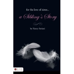 For the Love of Sister...A Sibling's Story