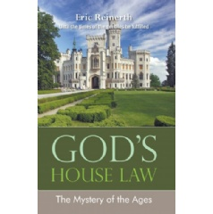 God's House Law: The Mystery of the Ages
