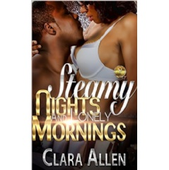 Steamy Nights and Lonely Mornings