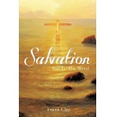 Author Writes about a Deep and Meaningful Journey to Attaining Salvation