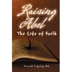 Raising Abel: The Life of Faith