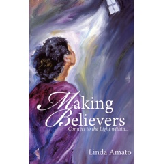 Making Believers: Connect to the Light Within