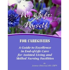 My Gift: Myself (For Nurses)