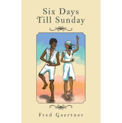 Six Days Till Sunday