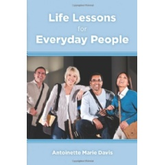 Life Lessons for Everyday People