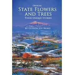 Official State Flowers and Trees: Their Unique Stories