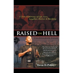 Raised in Hell: A Non-fiction Family Dramedy