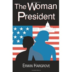 The Woman President
