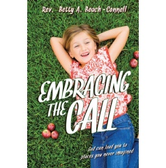 Embracing the Call