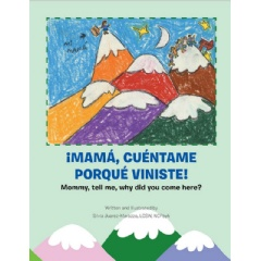 ¡Mamá Cuéntame Porqué Viniste!