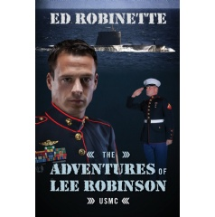 The Adventures of Lee Robinson: USMC