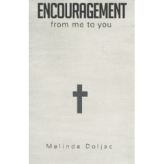 Encouragement From Me to You
