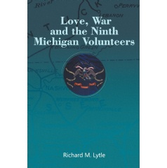 Love, War, and the Ninth Michigan Volunteers 