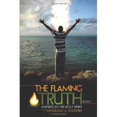 The Flaming Truth: Inspired by the Holy Spirit