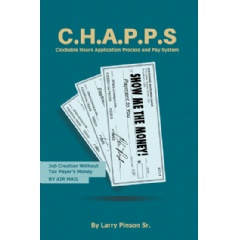C.H.A.P.P.S.: Job Creation without Tax Payer's Money
