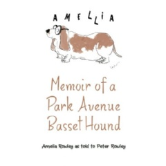 Memoir of a Park Avenue Basset Hound: How a South Jersey Hound Found True Love on the Upper East Side