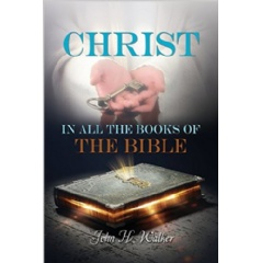 Christ in All the Books of the Bible