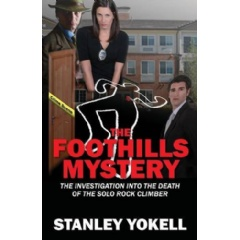 The Foothills Mystery: The Investigation into the Death of the Solo Rock Climber