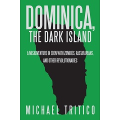 Dominica, the Dark Island