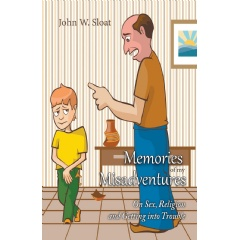 Memories of My Misadventures