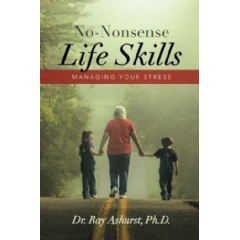 No-Nonsense Life Skills: Managing Your Stress