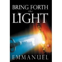 Bring Forth the Light