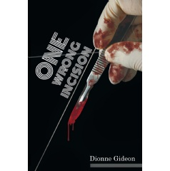 One Wrong Incision