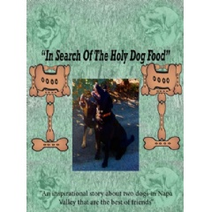 """In Search of the Holy Dog Food"" Written by Mark Edward Battuello"