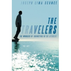 The Travelers: The Wonders of Journeying in the Afterlife