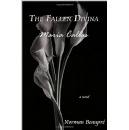 An Extraordinary Narration of a Young Man Who Seeks to Uncover the Secret of the Fallen Divina