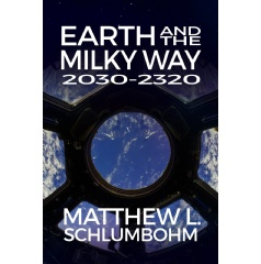 Earth and the Milky Way: 2030–2320  