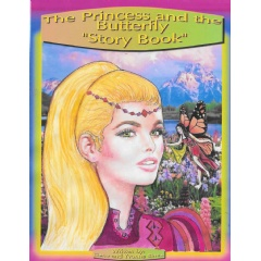 The Princess and the Butterfly: Story Book