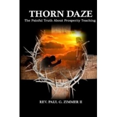 Thorn Daze: The Painful Truth about Prosperity Teaching