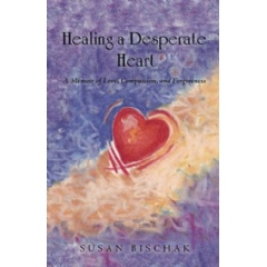 Healing a Desperate Heart