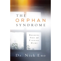 The Orphan Syndrome: Breaking Free and Finding Home